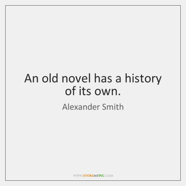An old novel has a history of its own.
