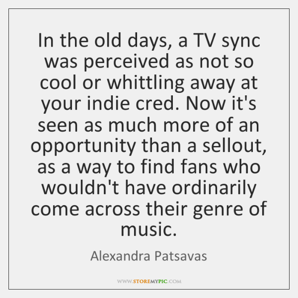 In the old days, a TV sync was perceived as not so ...