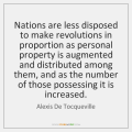 alexis-de-tocqueville-nations-are-less-disposed-to-make-revolutions-quote-on-storemypic-ff067