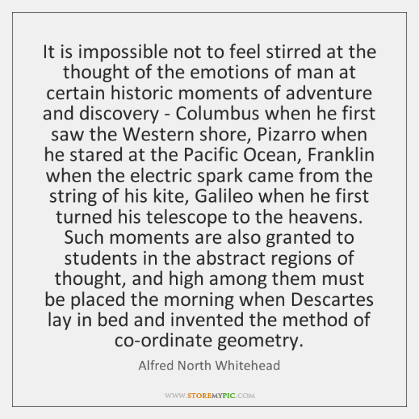 It is impossible not to feel stirred at the thought of the ...
