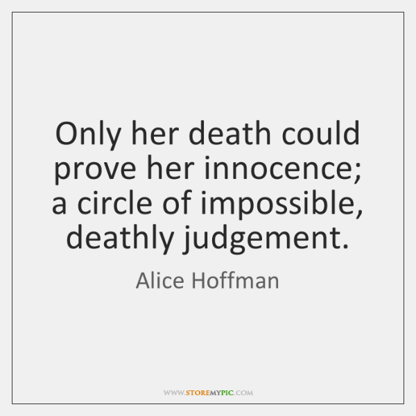 Only her death could prove her innocence; a circle of impossible, deathly ...