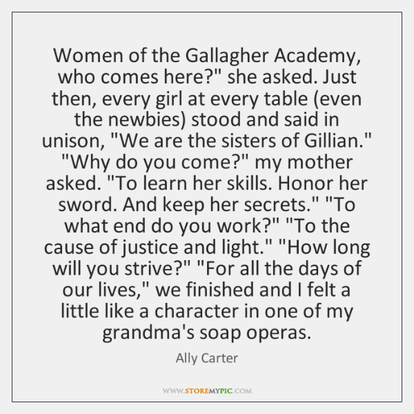 "Women of the Gallagher Academy, who comes here?"" she asked. Just then, ..."