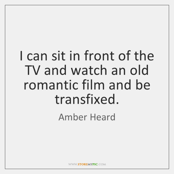 I can sit in front of the TV and watch an old ...