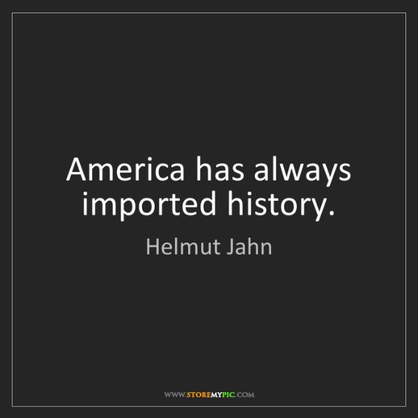 Helmut Jahn: America has always imported history.
