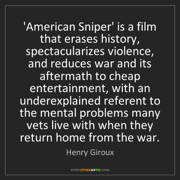 Henry Giroux: 'American Sniper' is a film that erases history, spectacularizes...