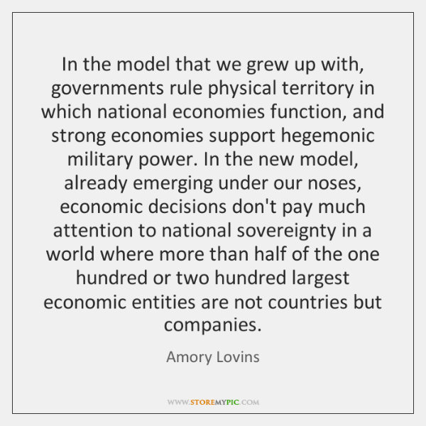 In the model that we grew up with, governments rule physical territory ...