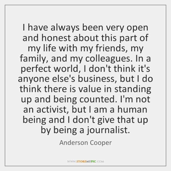 I have always been very open and honest about this part of ...