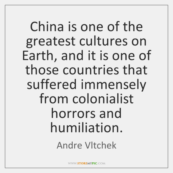 China is one of the greatest cultures on Earth, and it is ...