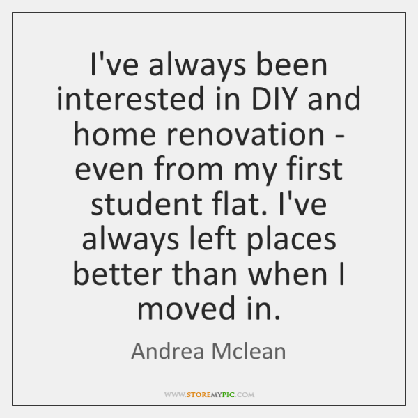 I've always been interested in DIY and home renovation - even from ...