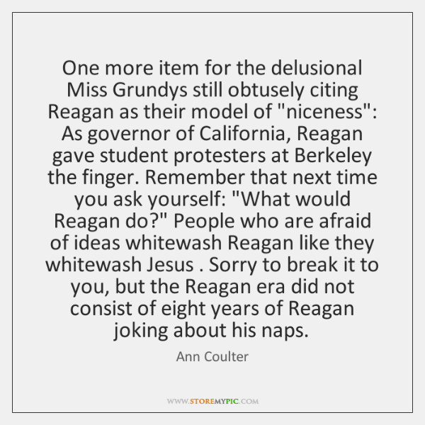 One more item for the delusional Miss Grundys still obtusely citing Reagan ...