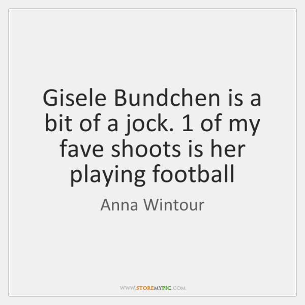 Gisele Bundchen is a bit of a jock. 1 of my fave shoots ...
