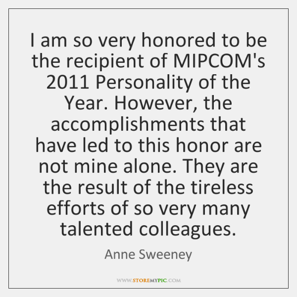 I am so very honored to be the recipient of MIPCOM's 2011 Personality ...