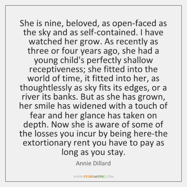 She is nine, beloved, as open-faced as the sky and as self-contained. ...