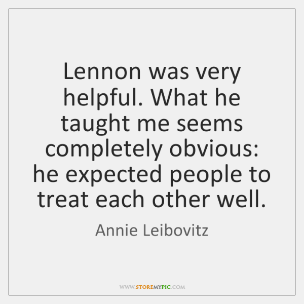 Lennon was very helpful. What he taught me seems completely obvious: he ...