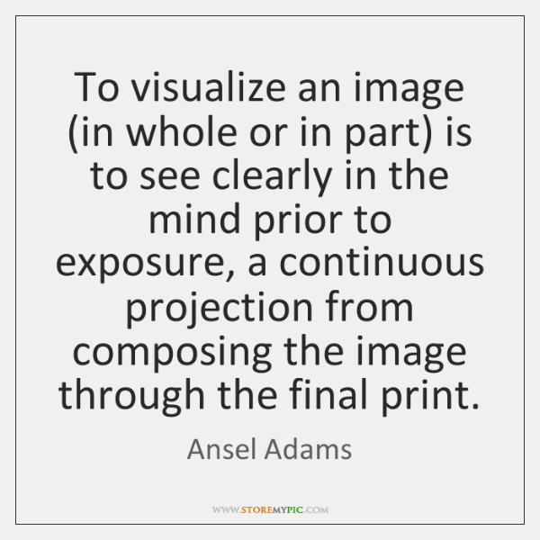 To visualize an image (in whole or in part) is to see ...