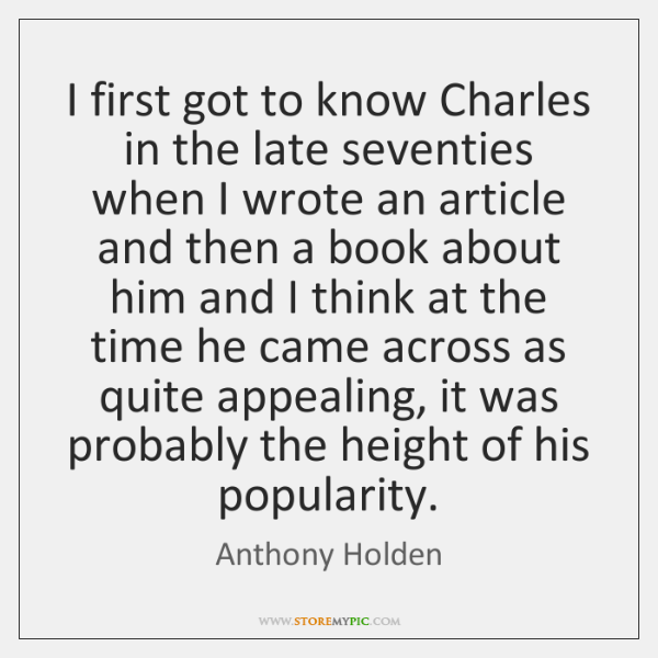 I first got to know Charles in the late seventies when I ...