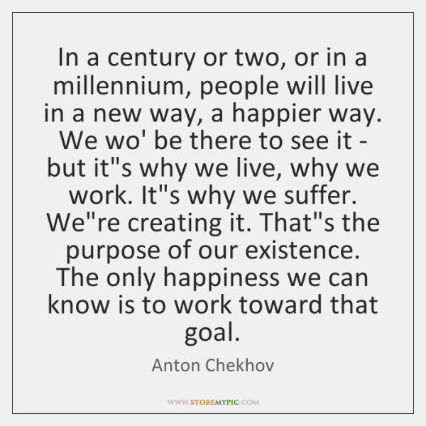 In a century or two, or in a millennium, people will live ...