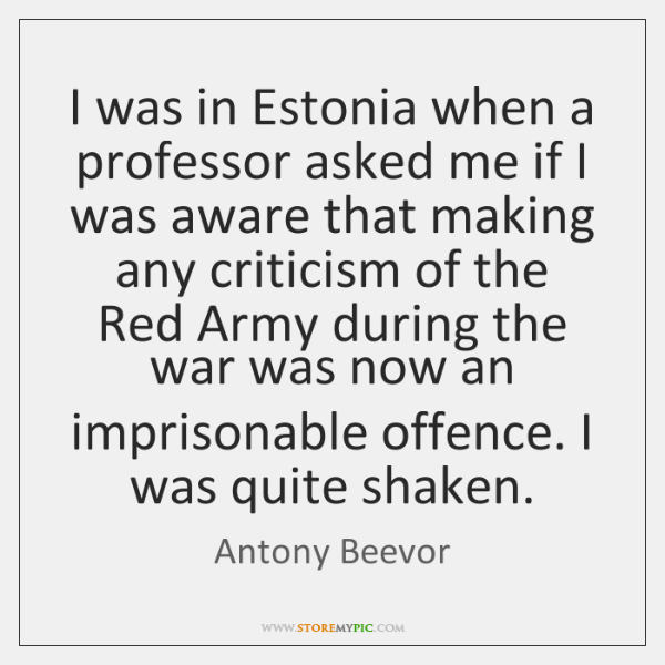 I was in Estonia when a professor asked me if I was ...