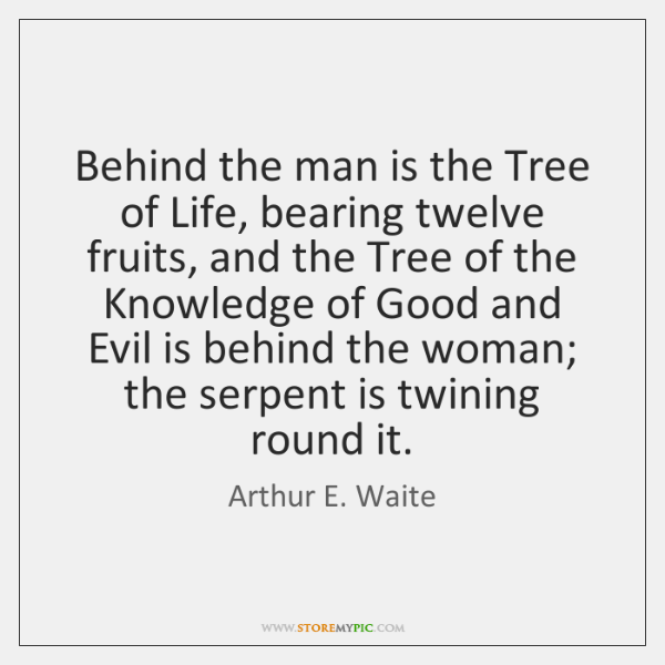 Behind the man is the Tree of Life, bearing twelve fruits, and ...