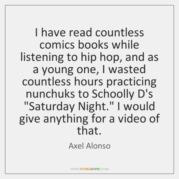 I have read countless comics books while listening to hip hop, and ...