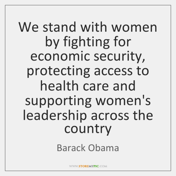 We stand with women by fighting for economic security, protecting access to ...