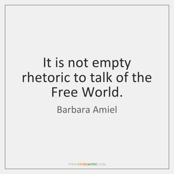 It is not empty rhetoric to talk of the Free World.