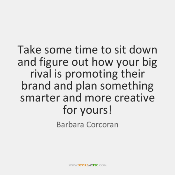 Take some time to sit down and figure out how your big ...