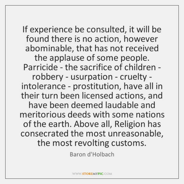 If experience be consulted, it will be found there is no action, ...