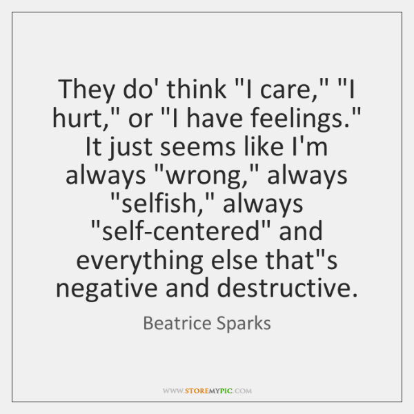 """They do' think """"I care,"""" """"I hurt,"""" or """"I have feelings."""" It ..."""