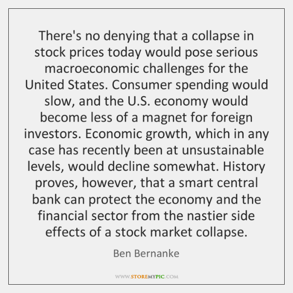 There's no denying that a collapse in stock prices today would pose ...