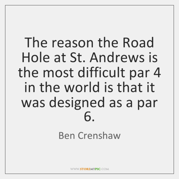 The reason the Road Hole at St. Andrews is the most difficult ...