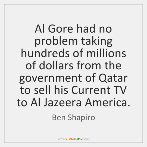 Al Gore had no problem taking hundreds of millions of dollars from ...
