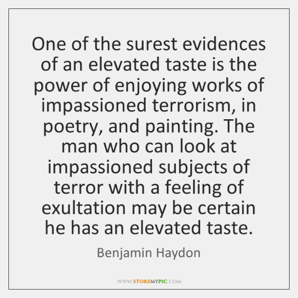 One of the surest evidences of an elevated taste is the power ...