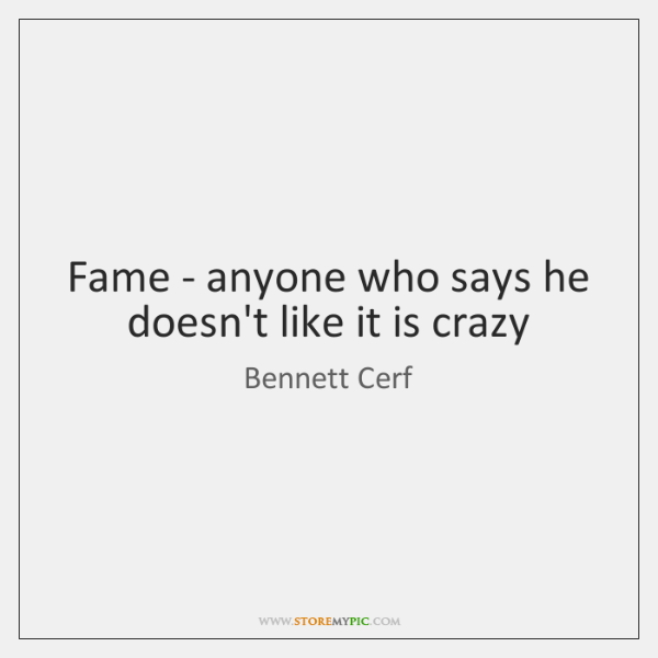 Fame - anyone who says he doesn't like it is crazy