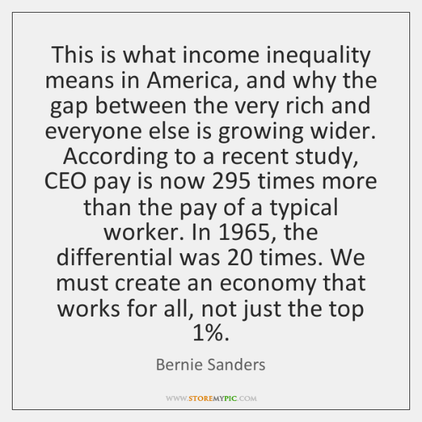 This is what income inequality means in America, and why the gap ...