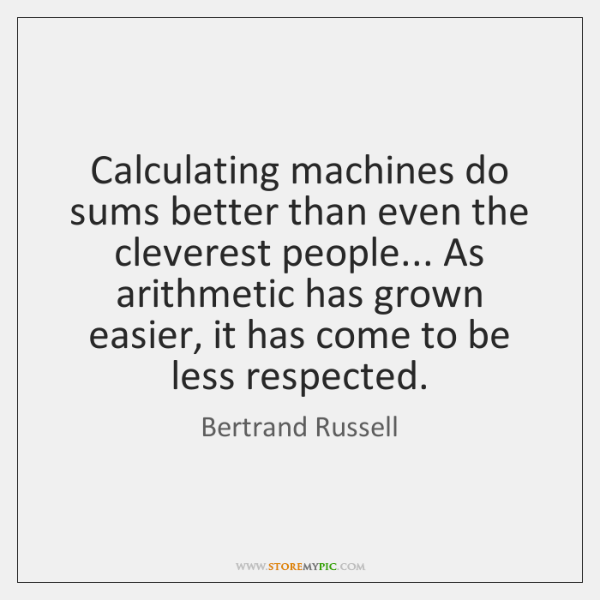 Calculating machines do sums better than even the cleverest people... As arithmetic ...