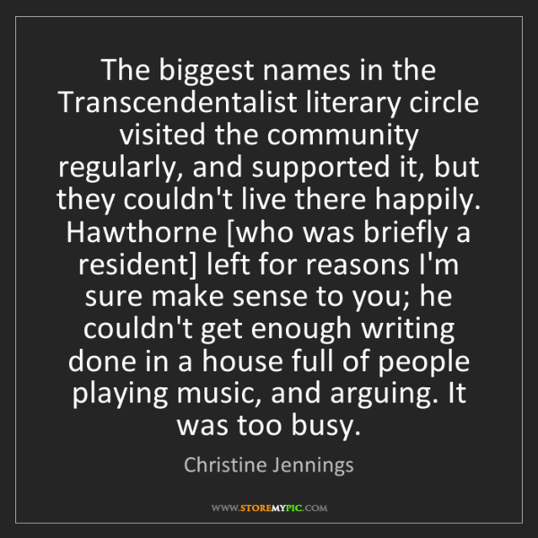 Christine Jennings: The biggest names in the Transcendentalist literary circle...