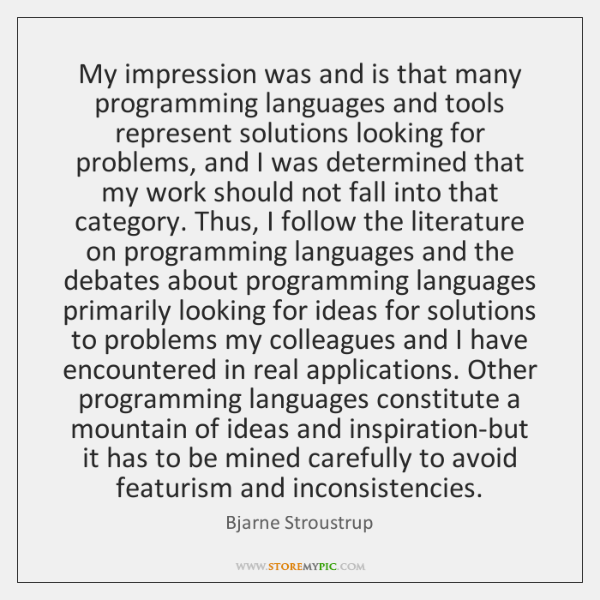 My impression was and is that many programming languages and tools represent ...