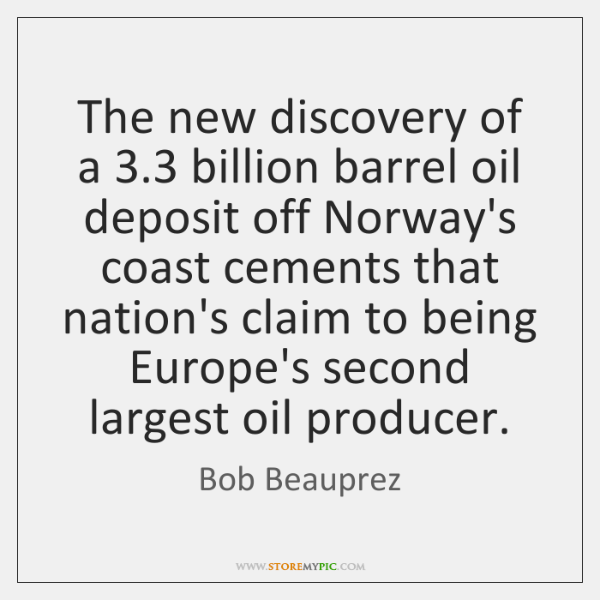 The new discovery of a 3.3 billion barrel oil deposit off Norway's coast ...
