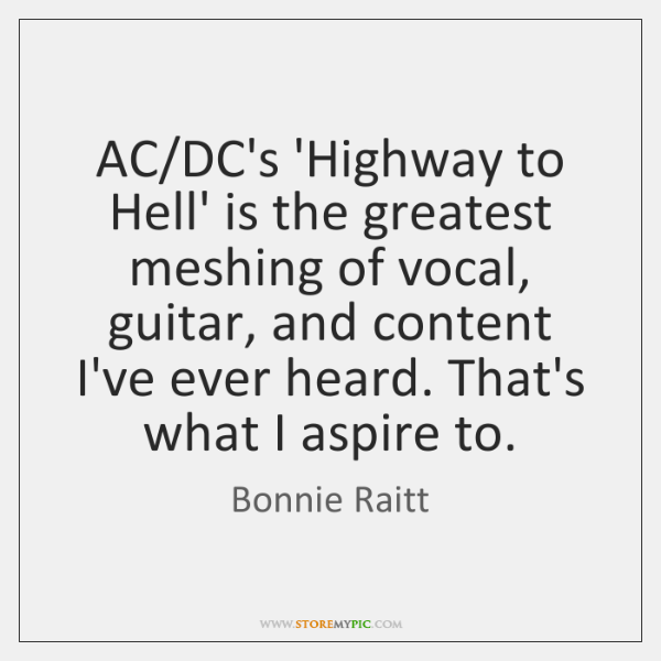 AC/DC's 'Highway to Hell' is the greatest meshing of vocal, guitar, ...