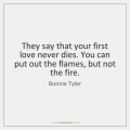 bonnie-tyler-they-say-that-your-first-love-never-quote-on-storemypic-bfe2a