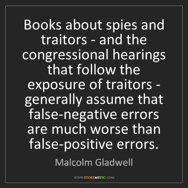 Malcolm Gladwell: Books about spies and traitors - and the congressional...