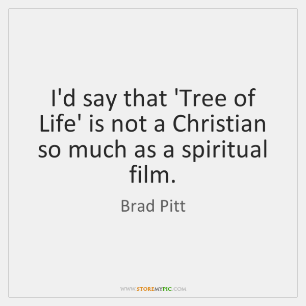 I'd say that 'Tree of Life' is not a Christian so much ...