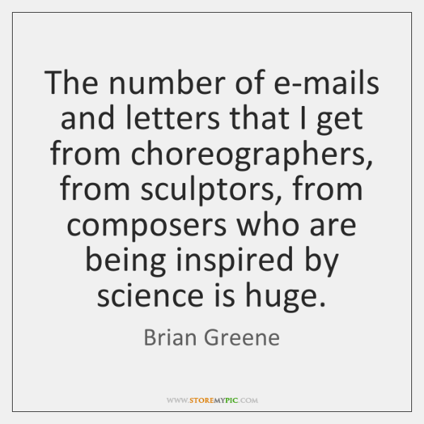 The number of e-mails and letters that I get from choreographers, from ...