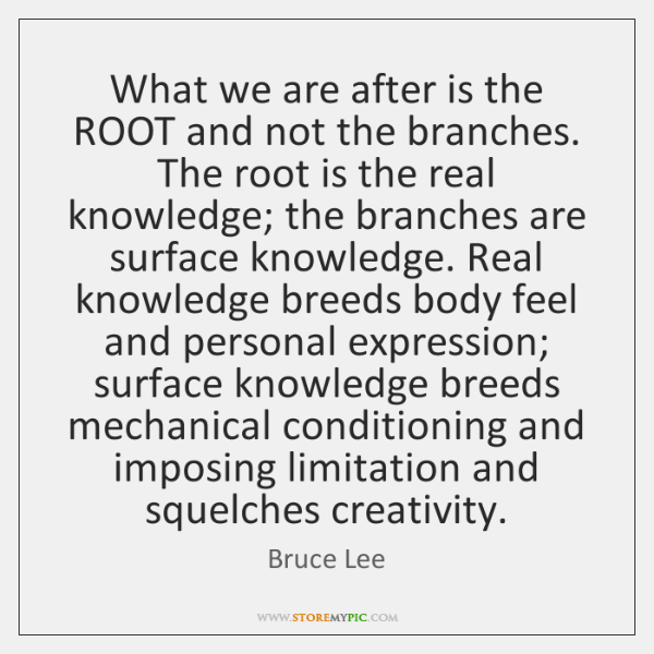 What we are after is the ROOT and not the branches. The ...