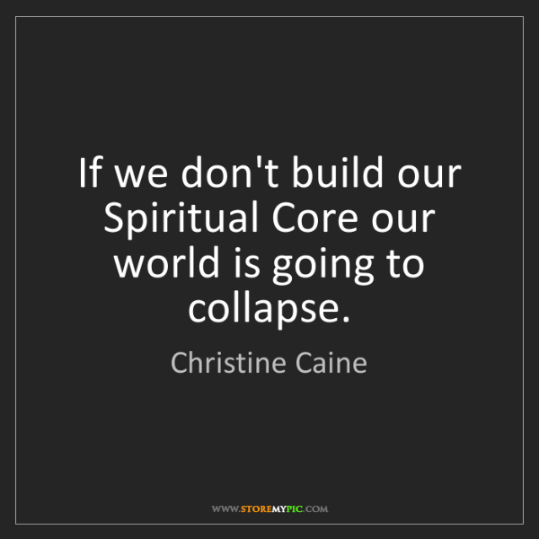 Christine Caine: If we don't build our Spiritual Core our world is going...