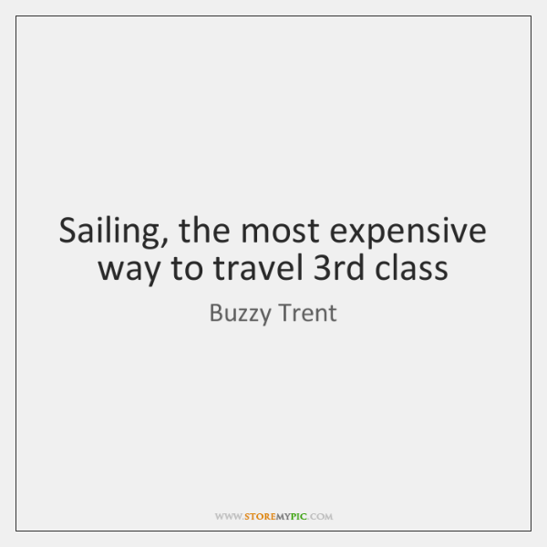 Sailing, the most expensive way to travel 3rd class