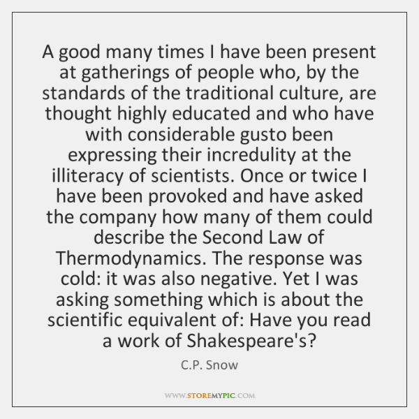 A good many times I have been present at gatherings of people ...