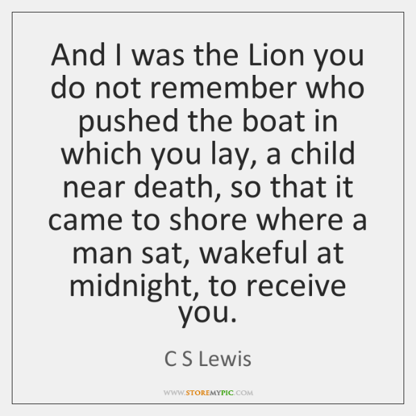 And I was the Lion you do not remember who pushed the ...