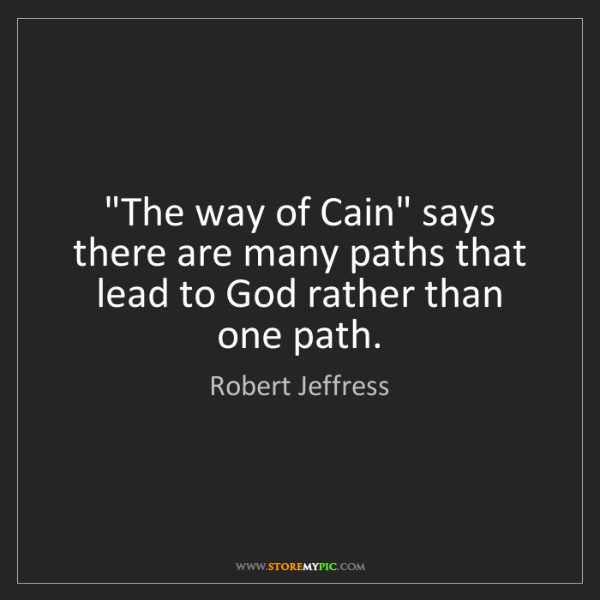 """Robert Jeffress: """"The way of Cain"""" says there are many paths that lead..."""